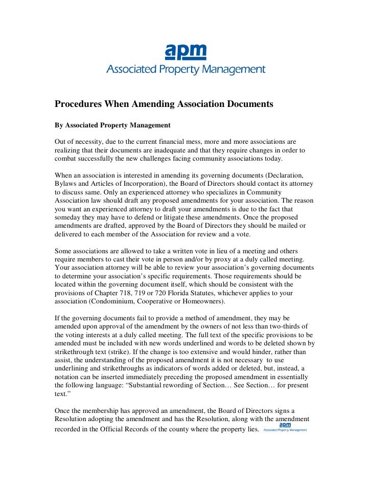 Procedures When Amending Association Documents  By Associated Property Management  Out of necessity, due to the current fi...