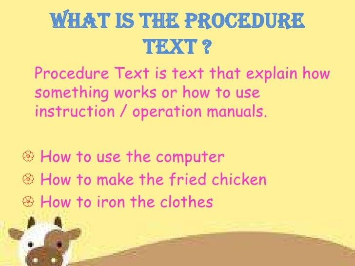 Procedure text