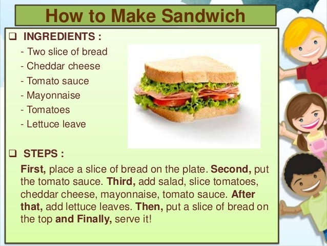 process analysis essay how to make a sandwich Many people do not know how to bake a cake from scratch this will take them through a step-by-step process on how to bake a essays related to how to bake a cake 1.