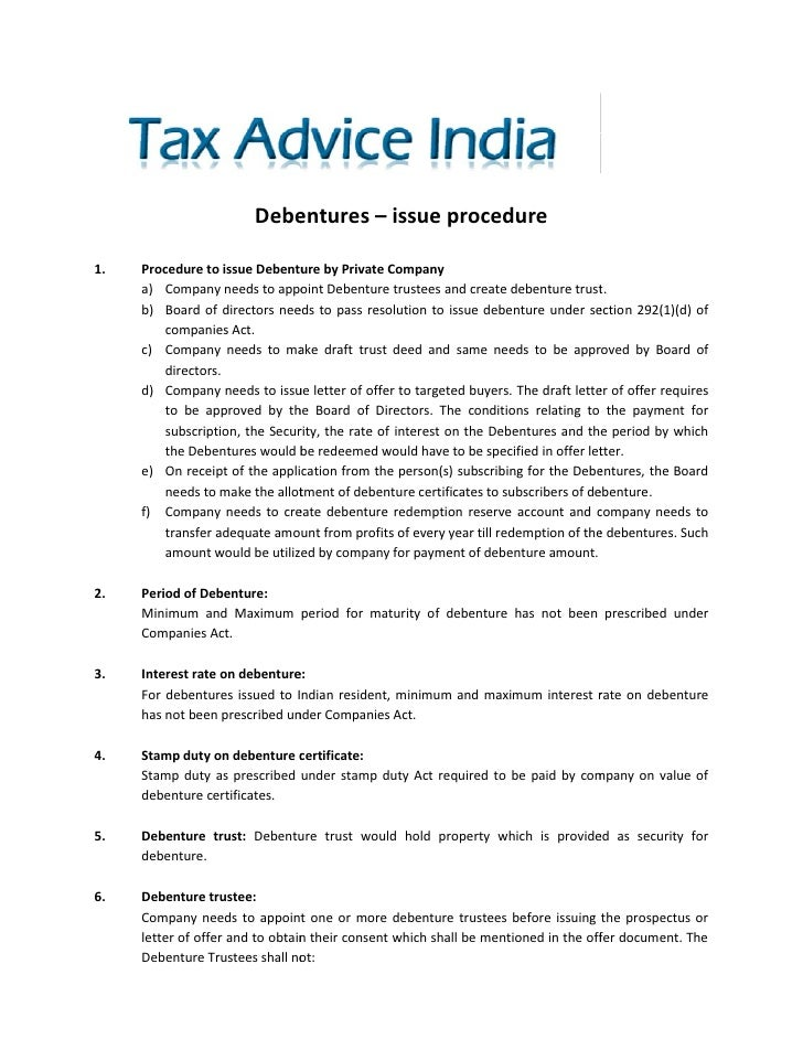 Debentures – issue procedure1.   Procedure to issue Debenture by Private Company     a) Company needs to appoint Debenture...