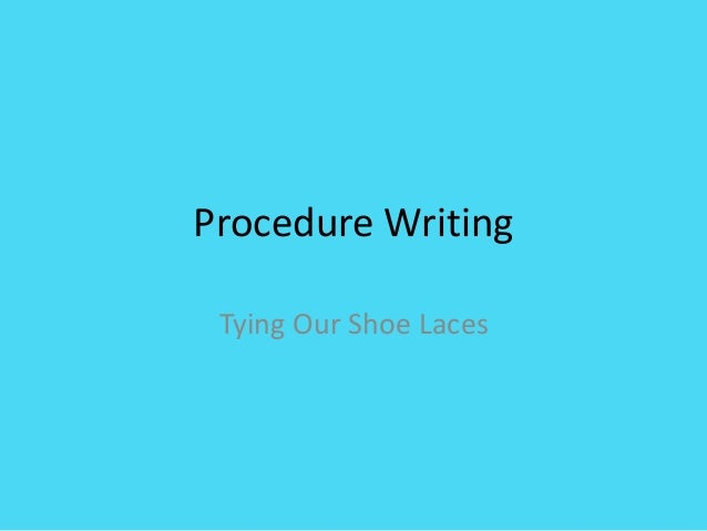 Procedure Writing Tying Our Shoe Laces