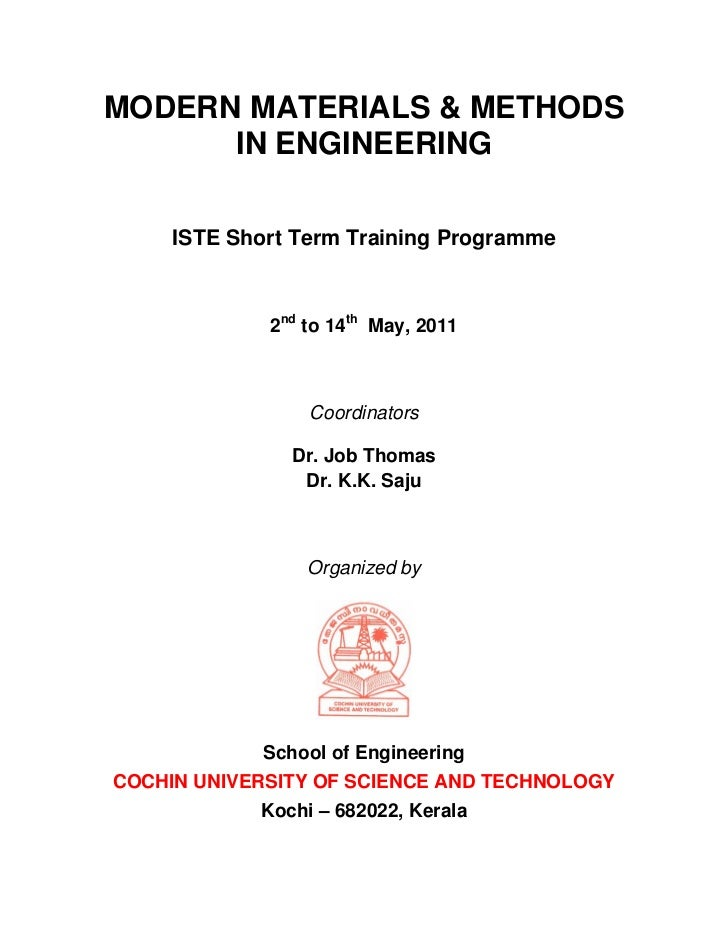 MODERN MATERIALS & METHODS      IN ENGINEERING     ISTE Short Term Training Programme             2nd to 14th May, 2011   ...