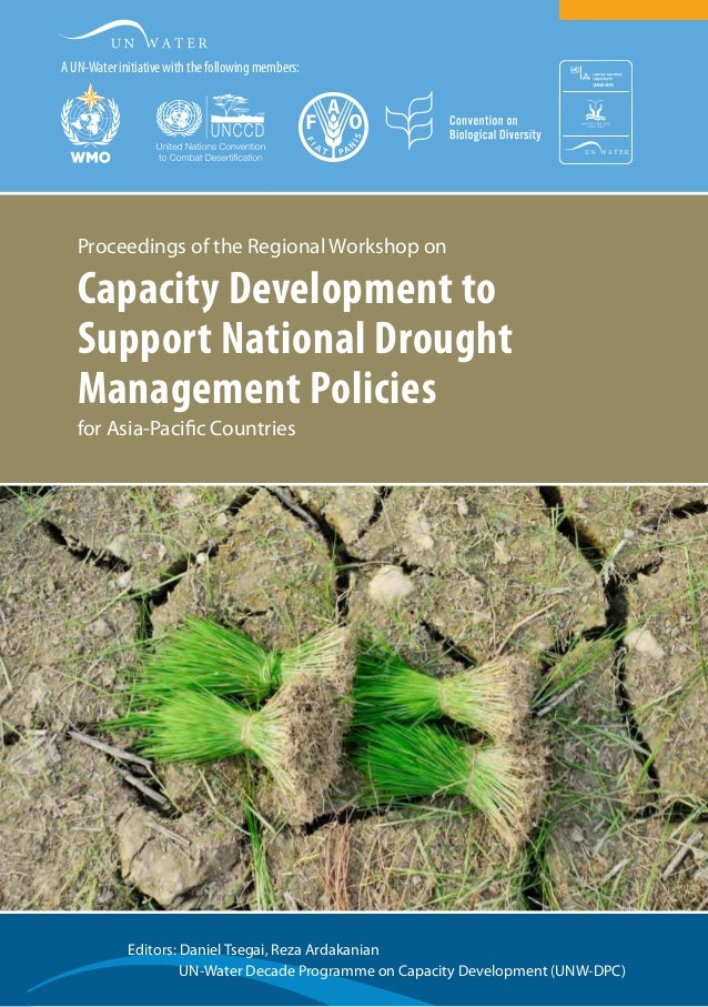 Editors: Daniel Tsegai, Reza Ardakanian  UN-Water Decade Programme on Capacity Development (UNW-DPC)  Proceedings of the...