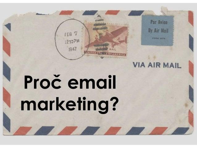 Proč email marketing?