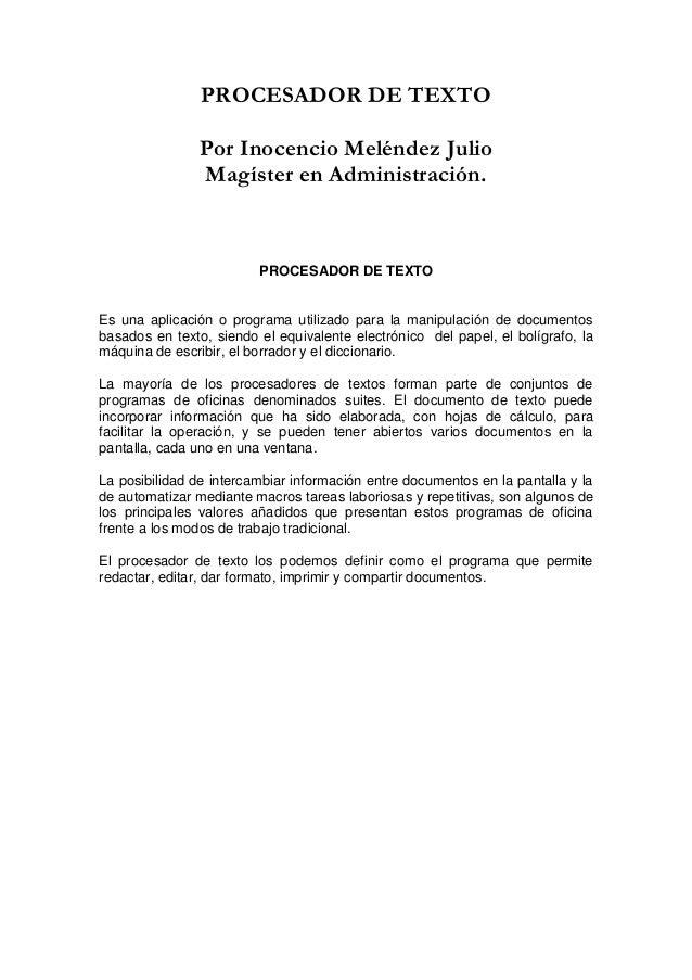 PROCESADOR DE TEXTO                Por Inocencio Meléndez Julio                Magíster en Administración.                ...