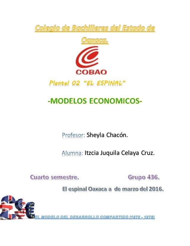 """Plantel 02 """"EL ESPINAL"""" Sheyla Chacón. Itzcia Juquila Celaya Cruz."""