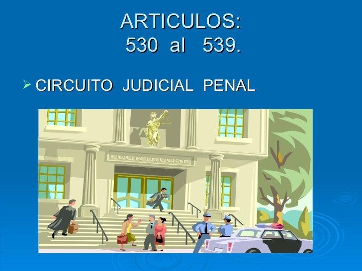 Circuito Judicial Penal : Procesal penal