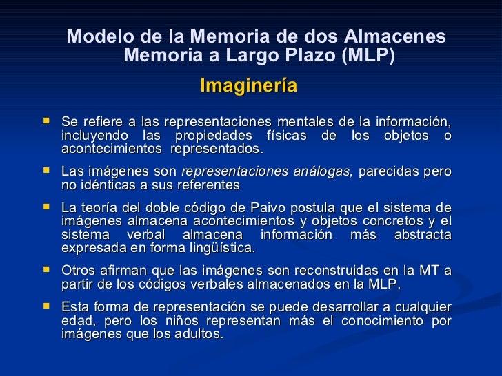<ul><li>Se refiere a las representaciones mentales de la información, incluyendo las propiedades físicas de los objetos o ...