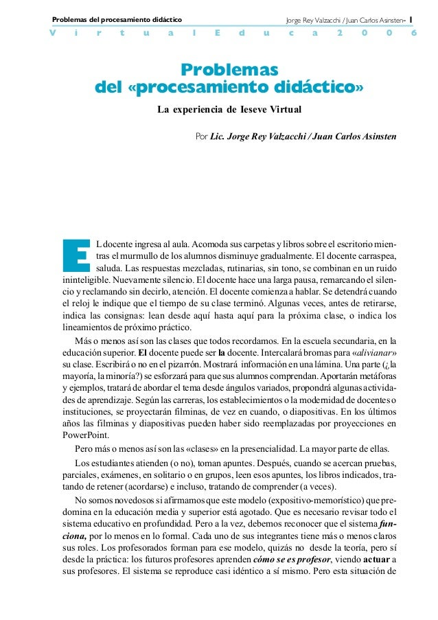 Problemas del procesamiento didáctico                              Jorge Rey Valzacchi / Juan Carlos Asinsten- 1V      i  ...