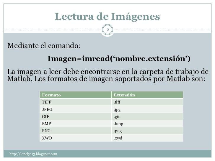 Procesamiento digital de imágenes con matlab Slide 2