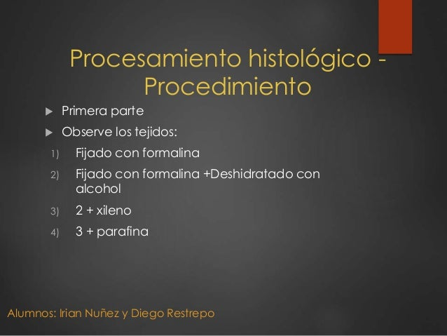 Procesamiento histologico Slide 3