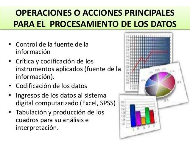 Procesamiento, tratamiento y presentación estadistica de datos Slide 3