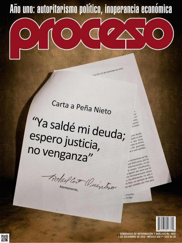 Índice  No. 1935 • 1 de diciembre de 2013  14 11  43 NARCOTRÁFICO  8  Caro pide a Peña no ceder al ánimo de venganza de Wa...