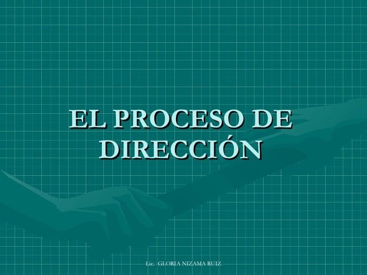 EL PROCESO DE DIRECCIÓN
