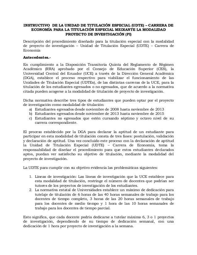 INSTRUCTIVO DE LA UNIDAD DE TITULACIÓN ESPECIAL (UDTE) – CARRERA DE ECONOMÍA PARA LA TITULACIÓN ESPECIAL MEDIANTE LA MODAL...