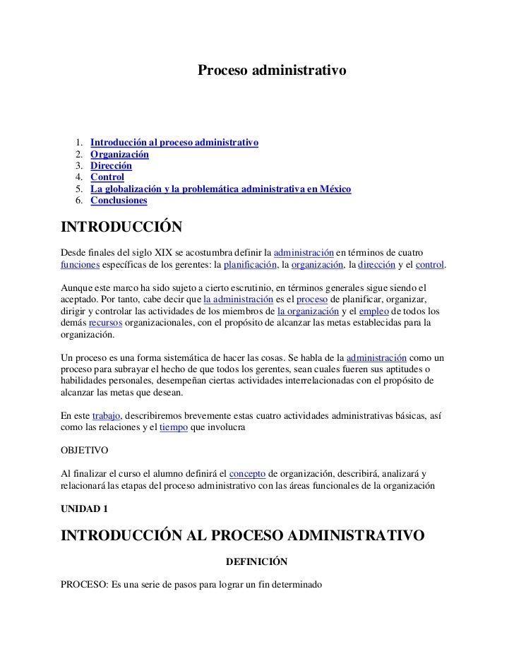 Proceso administrativo   1.   Introducción al proceso administrativo   2.   Organización   3.   Dirección   4.   Control  ...