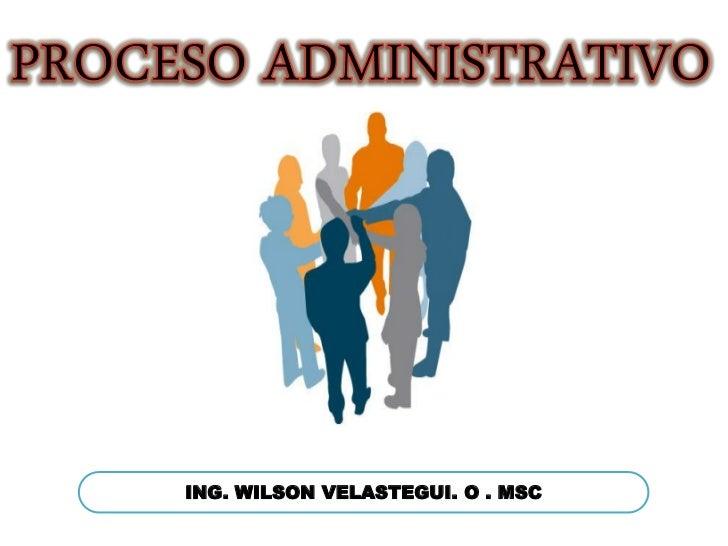 ING. WILSON VELASTEGUI. O . MSC