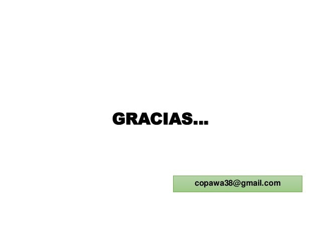 GRACIAS… copawa38@gmail.com