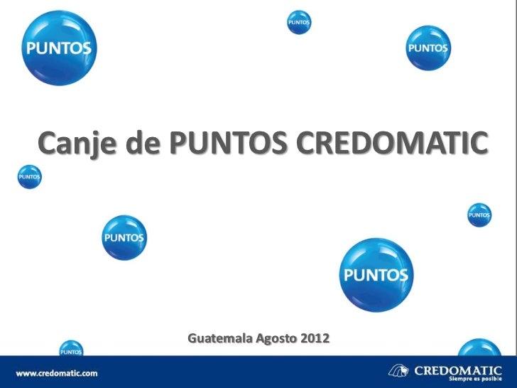 Proceso canje de puntos credomatic canje de puntos credomatic guatemala agosto thecheapjerseys Image collections