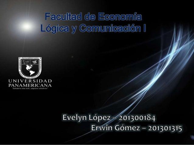 Facultad de EconomíaLógica y Comunicación I