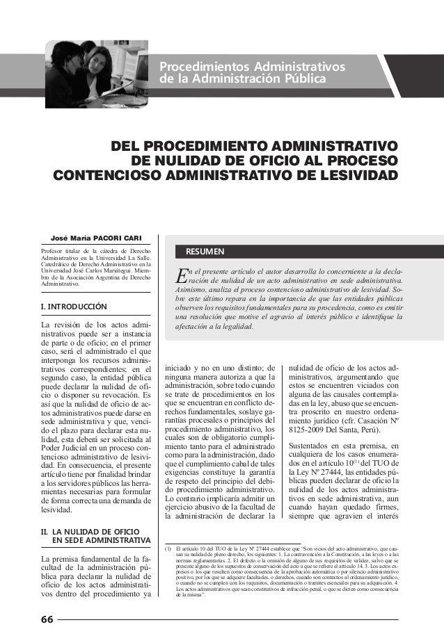 66 En el presente artículo el autor desarrolla lo concerniente a la decla- ración de nulidad de un acto administrativo en ...