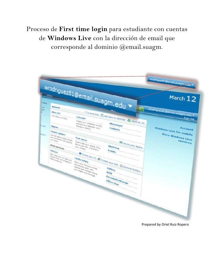 Proceso de First time login para estudiante con cuentas     de Windows Live con la dirección de email que         correspo...