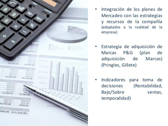 • Integración de los planes de Mercadeo con las estrategias y recursos de la compañía (adaptados a la realidad de la empre...