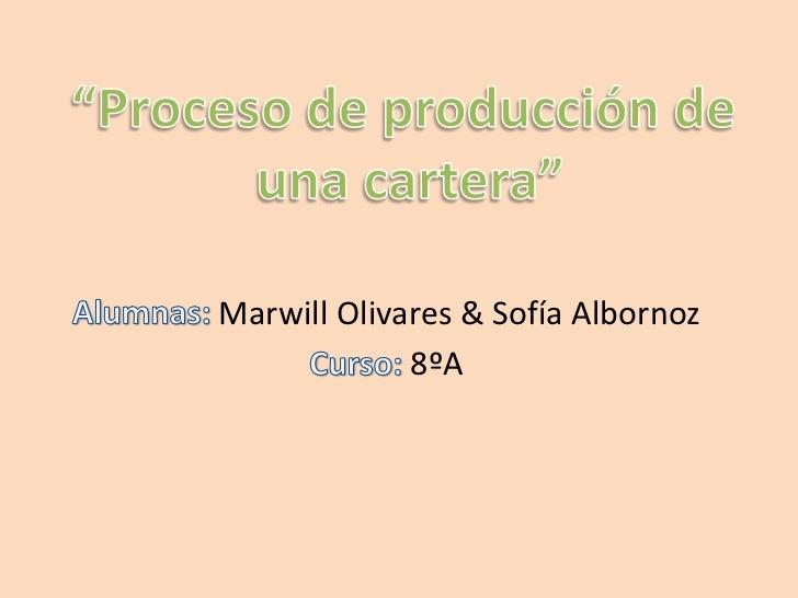 Marwill Olivares & Sofía Albornoz             8ºA