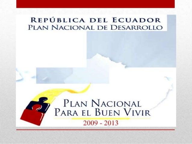 La elaboración del Plan Nacional para el Buen Vivir supusoenfrentar cuatro grandes desafíos:Articular la planificación al ...