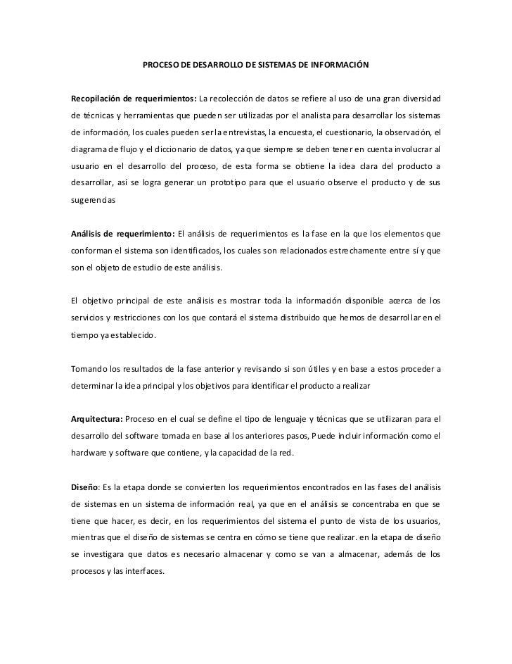 PROCESO DE DESARROLLO DE SISTEMAS DE INFORMACIÓNRecopilación de requerimientos: La recolección de datos se refiere al uso ...