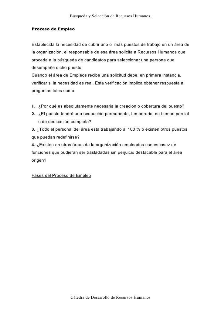 Búsqueda y Selección de Recursos Humanos.  Proceso de Empleo PROCESO DE EMPLEOS Establecida la necesidad de cubrir uno o m...