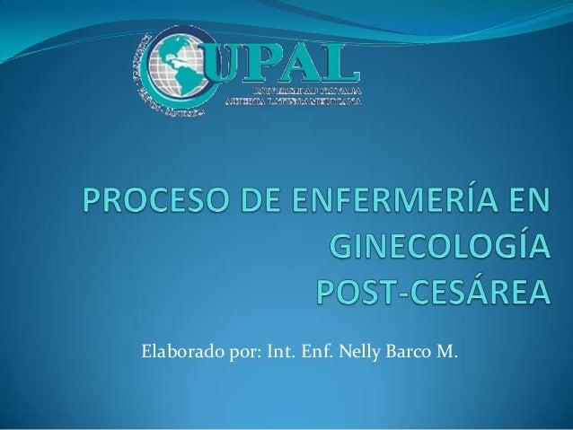 Elaborado por: Int. Enf. Nelly Barco M.