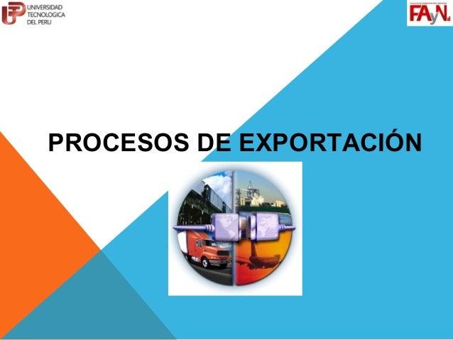PROCESOS DE EXPORTACIÓN