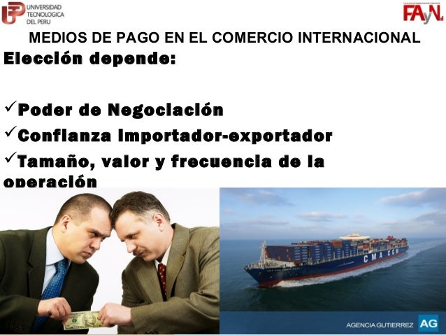 MG. JORGE I. GUERRERO VÁSQUEZ                       C12124@UTP.EDU.PE                       COMERCIO GLOBAL  MEDIOS DE PAG...