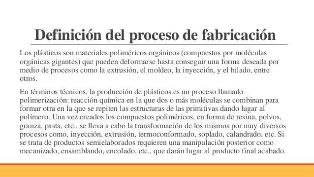 Proceso de fabricaci n en pl sticos for Descripcion del proceso de produccion