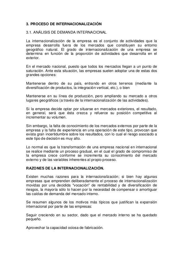 3. PROCESO DE INTERNACIONALIZACIÓN3.1. ANÁLISIS DE DEMANDA INTERNACIONALLa internacionalización de la empresa es el conjun...