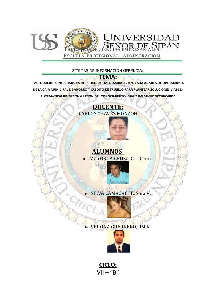 Facultad de ciencias empresarialesEscuela  profesional - admistración<br />SITEMAS DE INFORMACIÓN GERENCIAL<br />282444930...