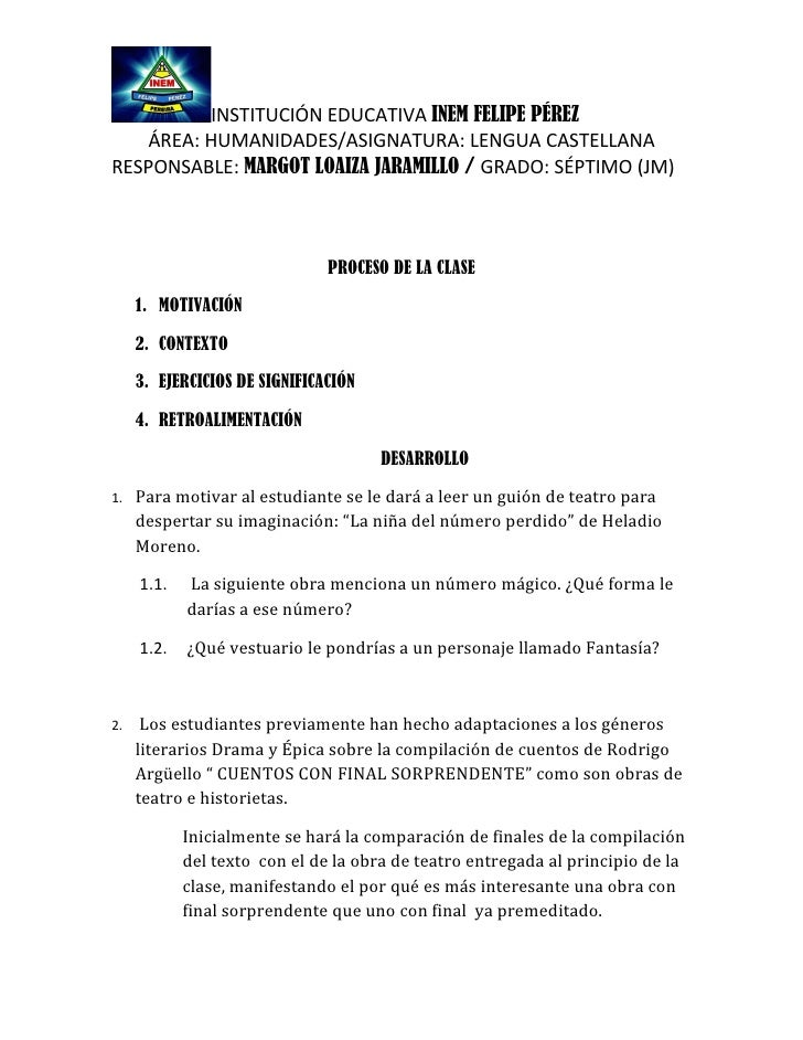 INSTITUCIÓN EDUCATIVA INEM FELIPE PÉREZ   ÁREA: HUMANIDADES/ASIGNATURA: LENGUA CASTELLANARESPONSABLE: MARGOT LOAIZA JARAMI...