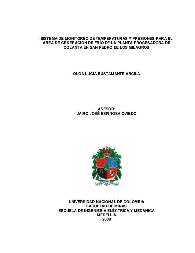 SISTEMA DE MONITOREO DE TEMPERATURAS Y PRESIONES PARA EL AREA DE GENERACIÓN DE FRÍO DE LA PLANTA PROCESADORA DE COLANTA EN...