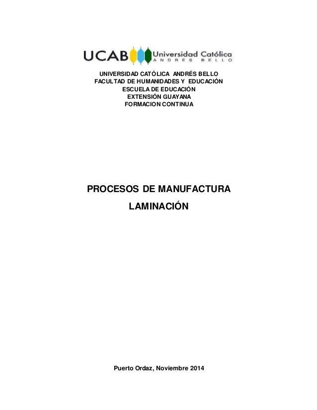 UNIVERSIDAD CATÓLICA ANDRÉS BELLO FACULTAD DE HUMANIDADES Y EDUCACIÓN ESCUELADE EDUCACIÓN EXTENSIÓN GUAYANA FORMACION CONT...