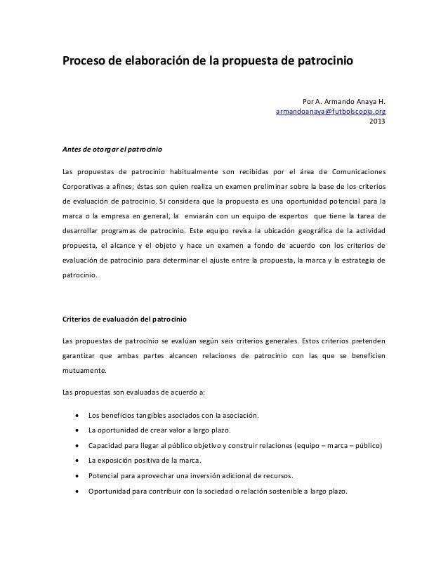 Proceso de elaboración de la propuesta de patrocinio Por A. Armando Anaya H. armandoanaya@futbolscopia.org 2013  Antes de ...