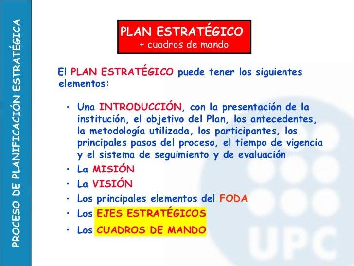 <ul><li>El  PLAN ESTRATÉGICO  puede tener los siguientes elementos: </li></ul><ul><ul><li>Una  INTRODUCCIÓN , con la prese...