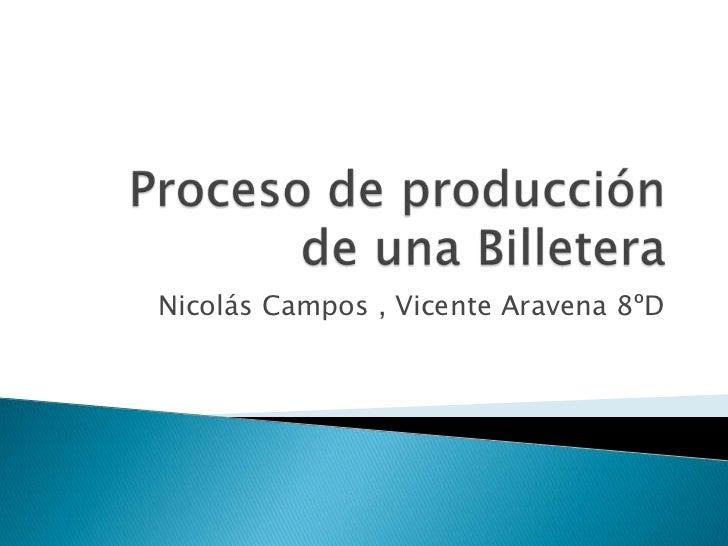Nicolás Campos , Vicente Aravena 8ºD