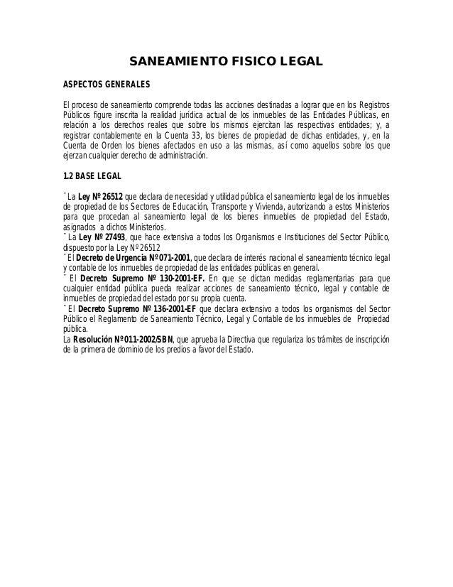 SANEAMIENTO FISICO LEGAL ASPECTOS GENERALES El proceso de saneamiento comprende todas las acciones destinadas a lograr que...