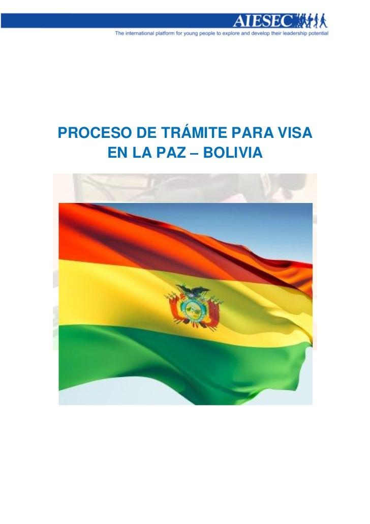 PROCESO DE TRÁMITE PARA VISA     EN LA PAZ – BOLIVIA