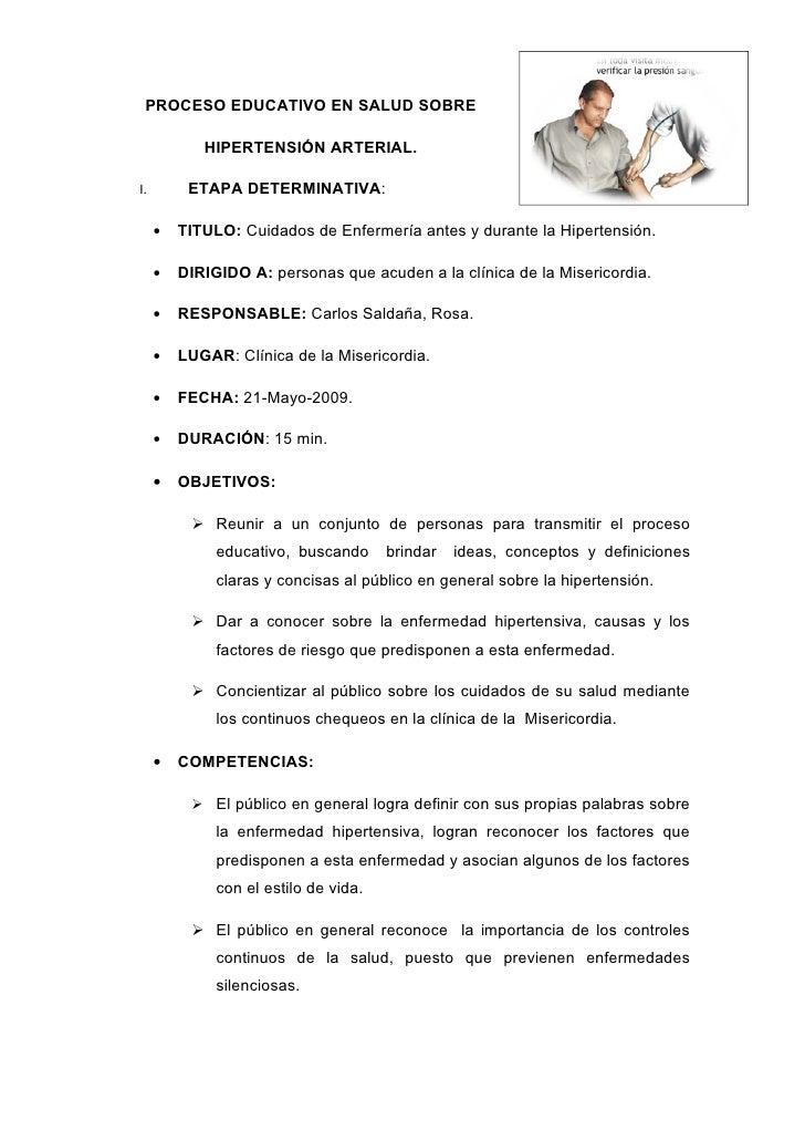 PROCESO EDUCATIVO EN SALUD SOBRE              HIPERTENSIÓN ARTERIAL.  I.        ETAPA DETERMINATIVA:       •   TITULO: Cui...
