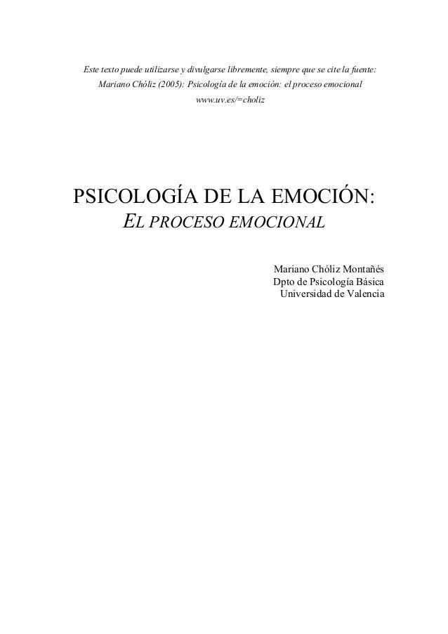 Este texto puede utilizarse y divulgarse libremente, siempre que se cite la fuente: Mariano Chóliz (2005): Psicología de l...