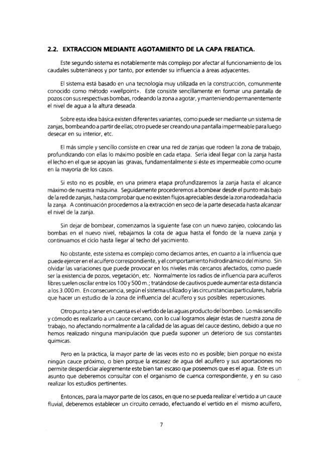 2.2. EXTRACCION MEDIANTE AGOTAMIENTO DE LA CAPA FREATICA.    Este segundo sistema es notablemente más complejo por afectar...
