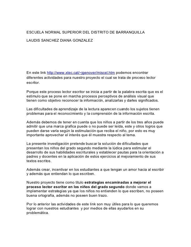ESCUELA NORMAL SUPERIOR DEL DISTRITO DE BARRANQUILLALAUDIS SANCHEZ DIANA GONZALEZEn este link http://www.xtec.cat/~jgenove...