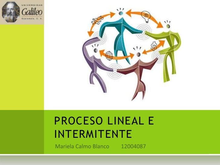 PROCESO LINEAL EINTERMITENTE
